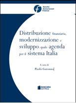 Immagine di Distribuzione finanziaria, modernizzazione e sviluppo: quale agenda per il sistema Italia