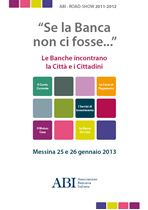 ABI Road Show 2011 - 2013 - Messina