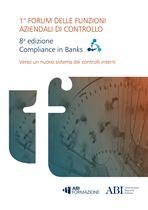Forum delle Funzioni Aziendali di Controllo - Compliance in Banks 2013