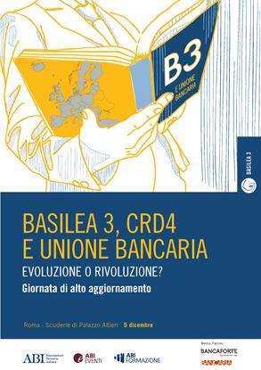 Basilea 3, CRD 4 e Unione Bancaria