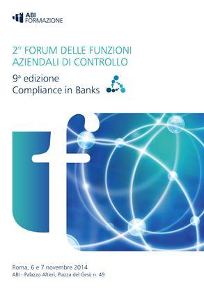 Forum delle Funzioni Aziendali di Controllo - Compliance in Banks 2014