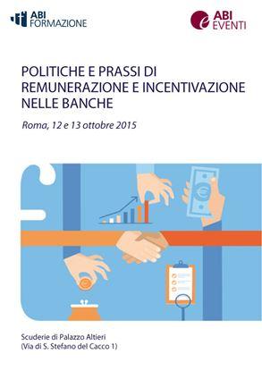 Politiche e Prassi di Remunerazione e Incentivazione nelle banche