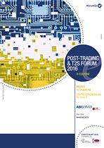 Post-Trading & T2S Forum 2016
