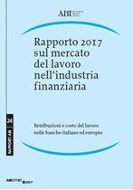 Immagine di Rapporto 2017 sul mercato del lavoro nell'industria finanziaria