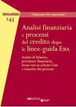 Immagine di Analisi finanziaria e processi del credito dopo le linee-guida Eba